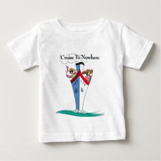 Cruise to Nowhere Baby T-Shirt