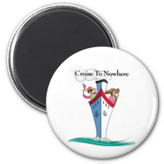 Cruise to Nowhere 2 Inch Round Magnet