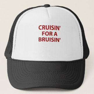 Cruisin' for a Bruisin' Trucker Hat
