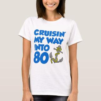 Cruisin' My Way Into 80 T-Shirt
