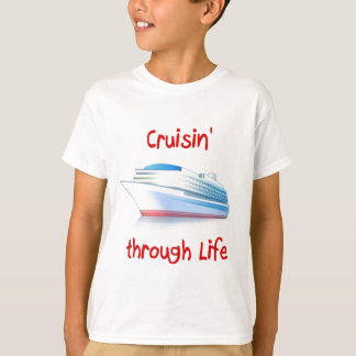 cruisin' through life T-Shirt