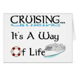Cruising... A Way Of Life Greeting Card