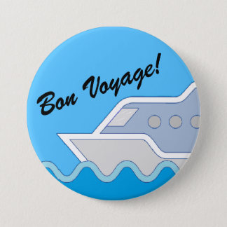 Cruising Along Bon Voyage Pinback Button