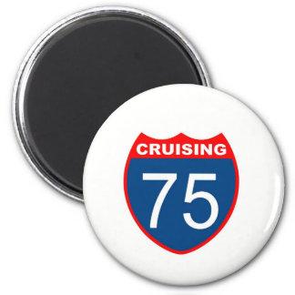 Cruising at 75 2 inch round magnet