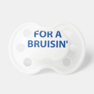 Cruising for a Bruising Baby Pacifiers
