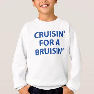 Cruising for a Bruising Sweatshirt