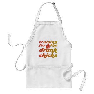 Cruising for the drunk chicks apron