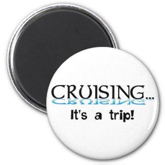 Cruising... It's a Trip 2 Inch Round Magnet