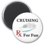Cruising... Rx for Fun Fridge Magnet