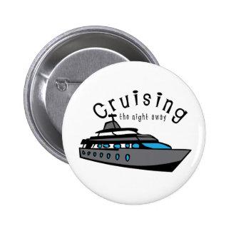 Cruising The Night Away Pin