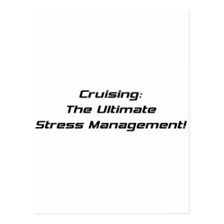 Cruising The Ultimate Stress Management Post Card