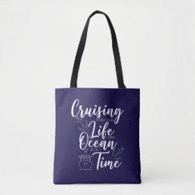 Cruising Therough Life Nautical Tote Bag