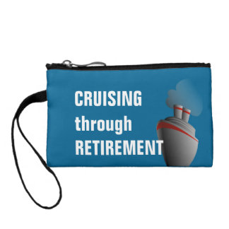 Cruising Through Retirement Cruise Travel Coin Purse