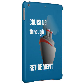 Cruising Through Retirement Rich Aqua iPad Air Cover