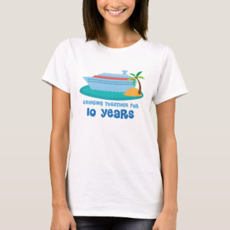 Cruising Together For 10 Years Anniversary Gift T-Shirt