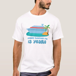 Cruising Together For 13 Years Anniversary Gift T-Shirt