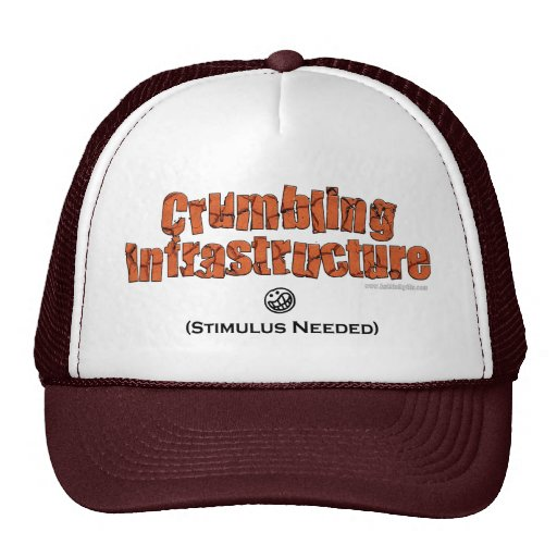 Crumbling Infrastructure... Hats
