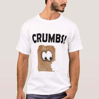 CRUMBS! T-Shirt