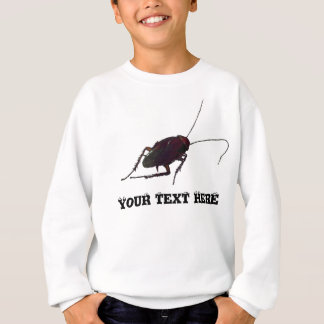 Crunchy Cockroach Sweatshirt