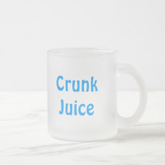 Crunk Juice 10 Oz Frosted Glass Coffee Mug