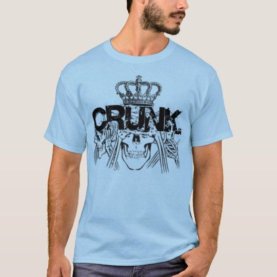 crunk T-Shirt