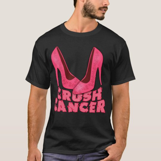 Crush Cancer with Stilettos T-Shirt