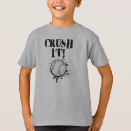 CRUSH IT BASEBALL T-SHIRT