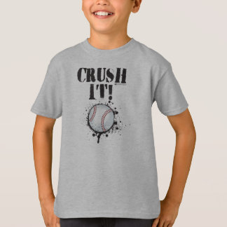 CRUSH IT BASEBALL T-SHIRT