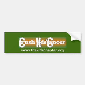 """""""Crush Kids Cancer"""" Bumper Sticker Car Bumper Sticker"""