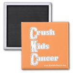 """Crush Kids Cancer"" Orange Magnet"