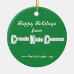 Crush Kids Cancer Ornament