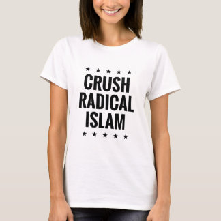 Crush Radical Islam T-Shirt