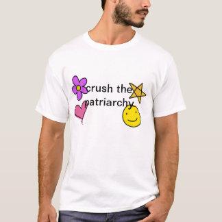 crush the patriarchy T-Shirt