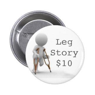 CRUTCHESLARGE, LegStory$10 Pinback Button