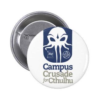 Cruzada del campus para Cthulhu Pin Redondo 5 Cm
