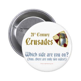 Cruzadas del siglo XXI Pin Redondo De 2 Pulgadas
