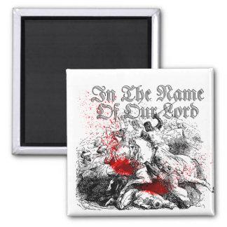 Cruzadas sangrientas imán cuadrado