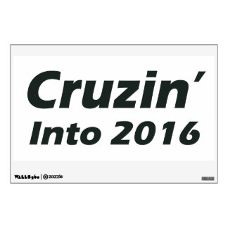 Cruzin' into 2016 - Black and White Wall Decal