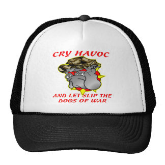 Cry Havoc And Let Slip The Dogs Of War Mesh Hat