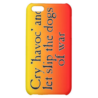 Cry Havoc iPhone 5C Cover
