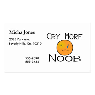 Cry More Noob Business Cards