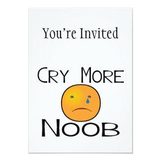 Cry More Noob 5x7 Paper Invitation Card