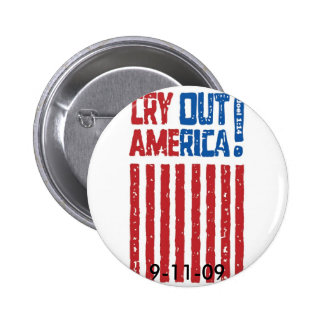Cry Out America 9-11-09 Buttons