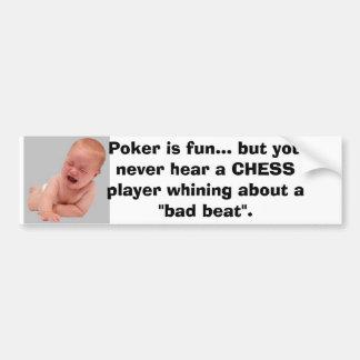 Crybabies del póker etiqueta de parachoque
