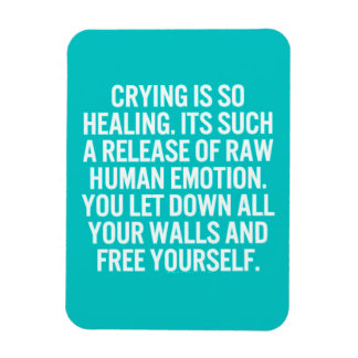 crying is so healing release raw human emotion let rectangular photo magnet