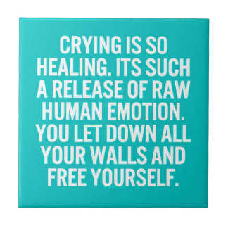 crying is so healing release raw human emotion let ceramic tile