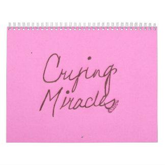 CRYING MIRACLES WALL CALENDARS
