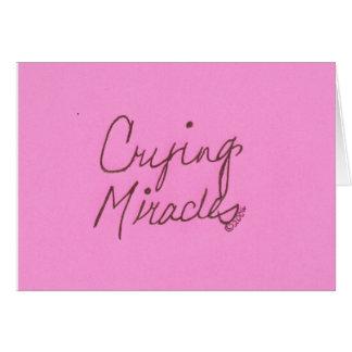 CRYING MIRACLES CARD