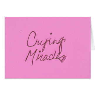 CRYING MIRACLES CARDS