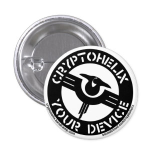 Cryptohelix - Your Device 1 Inch Round Button